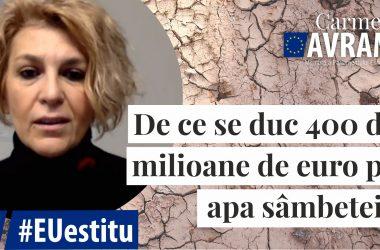 #EUestitu - De ce se duc 400 de milioane de euro pe apa sâmbetei?